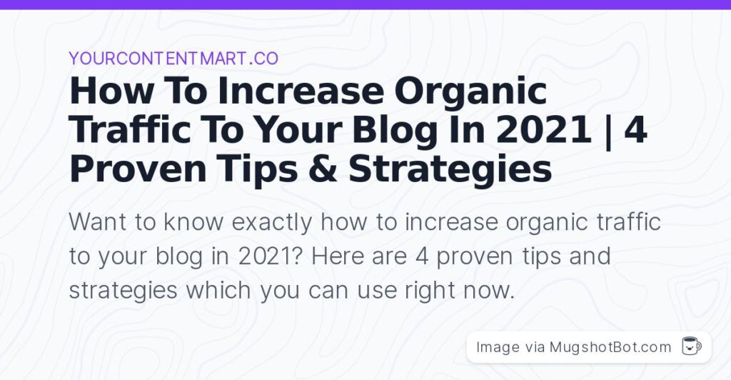 how to increase organic traffic to your blog